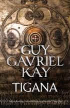Tigana ebook by Guy Gavriel Kay