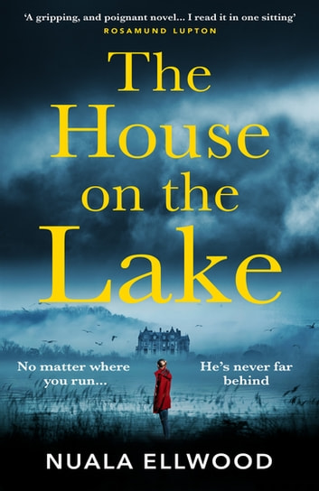 The House on the Lake ebook by Nuala Ellwood