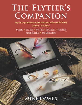 The Flytier's Companion ebook by Mike Dawes