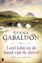 Lord John en de hand van de duivel ebook by Diana Gabaldon