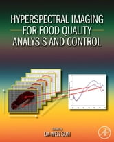 Hyperspectral Imaging for Food Quality Analysis and Control ebook by