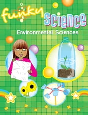 Environmental Sciences Funky Science ebook by Kirsten Hall