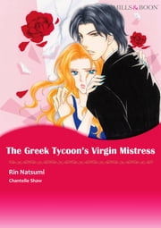 The Greek Tycoon's Virgin Mistress (Mills & Boon Comics) - Mills & Boon Comics ebook by Chantelle Shaw, Rin Natsumi