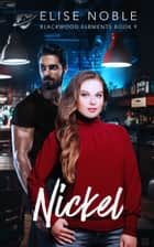 Nickel ebook by Elise Noble