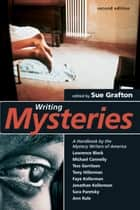 Writing Mysteries ebook by Sue Grafton