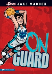 Jake Maddox: On Guard ebook by Jake Maddox,Sean Tiffany