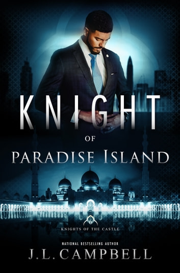 Knight of Paradise Island ebook by J. L. Campbell