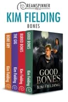 Bones ebook by Kim Fielding