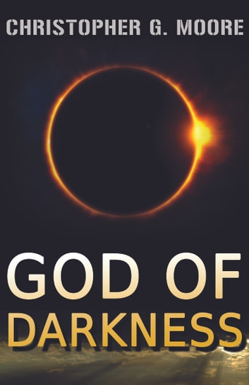 God of Darkness ebook by Christopher G. Moore