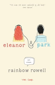 Eleanor & Park ebook by Rainbow Rowell, Annelies Jorna