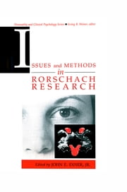 Issues and Methods in Rorschach Research ebook by John E. Exner, Jr.