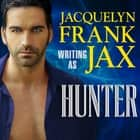 Hunter audiobook by Jacquelyn Frank