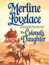 The Colonel's Daughter ebook by Merline Lovelace