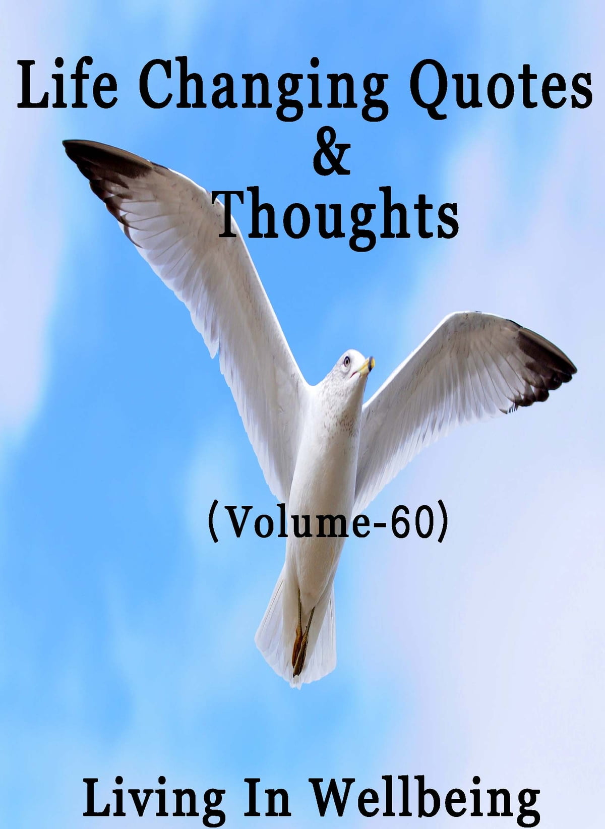 Life Changing Quotes Thoughts Volume 60 Ebook By Dr
