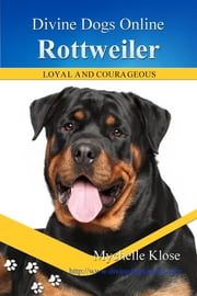 Rottweiler ebook by Mychelle Klose