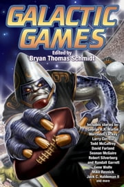 Galactic Games ebook by Bryan Thomas Schmidt