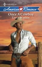 Once a Cowboy (Mills & Boon American Romance) ebook by Linda Warren
