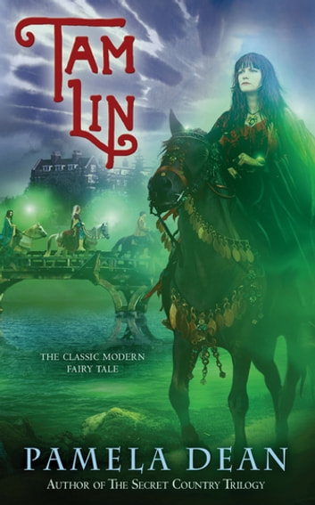Tam Lin ebook by Pamela Dean