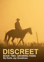 Discreet: Book Two: Growing Pains
