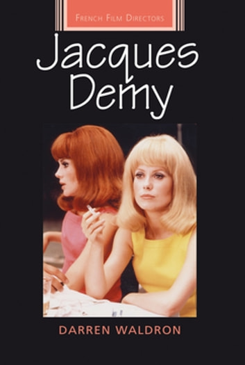 Jacques Demy eBook by Darren Waldron