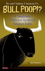 Bull Poop!? ebook by Fool O'Flatulence