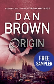 Origin – Read a Free Sample Now eBook by Dan Brown