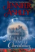 Mackenzie Family Christmas: The Perfect Gift ebook by