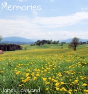 Memories ebook by Janell Loveland