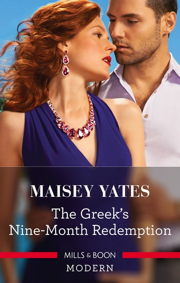 The Greek's Nine-Month Redemption 電子書籍 by Maisey Yates