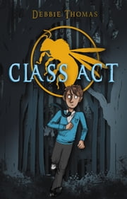 Class Act ebook by Debbie Thomas