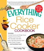 The Everything Rice Cooker Cookbook ebook by Hui Leng Tay