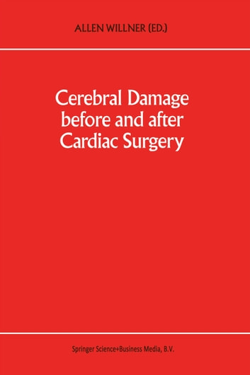 Cerebral Damage Before and After Cardiac Surgery ebook by