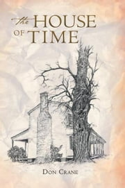 The House Of Time ebook by Don Crane