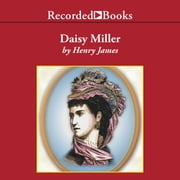 Daisy Miller audiobook by Henry James