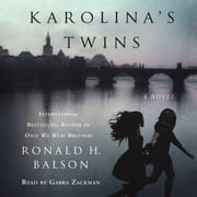 Karolina's Twins - A Novel audiobook by Ronald H. Balson