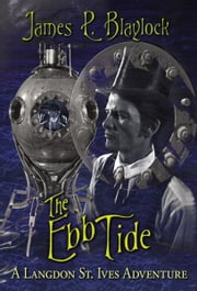 The Ebb Tide ebook by James P. Blaylock