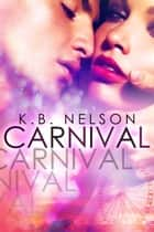 Carnival ebook by K.B. Nelson
