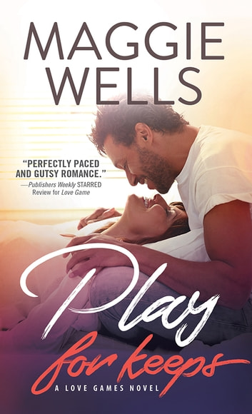 Play for Keeps ebook by Maggie Wells