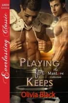Playing for Keeps ebook by Olivia Black
