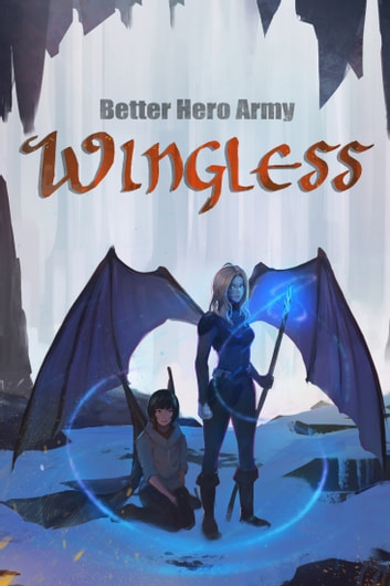Wingless 電子書籍 by Better Hero Army