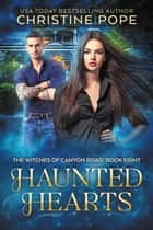 Haunted Hearts ebook by Christine Pope