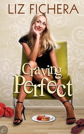 Craving Perfect ebook by Liz Fichera