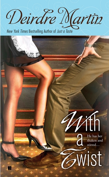 With a Twist eBook by Deirdre Martin