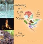 Embracing the Spirit of Nature ebook by Linda Shaylor Cooper