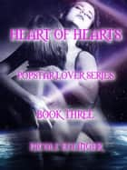 Heart of Hearts: Popstar Lover Series Book Three ebook by Nicole Eglinger