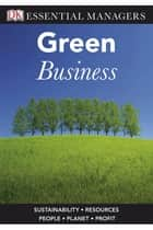 Green Business ebook by Bibi Van Der Zee