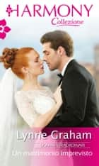 Un matrimonio imprevisto ebook by Lynne Graham