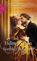 Scandali innocenti ebook by Helen Dickson