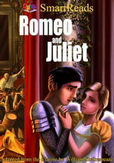 SmartReads Romeo and Juliet Adapted from the Classic by William Shakespeare ebook by Giglets