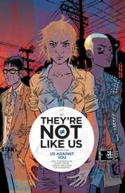 They're Not Like Us Vol. 2 ebook by Eric Stephenson,Simon Gane